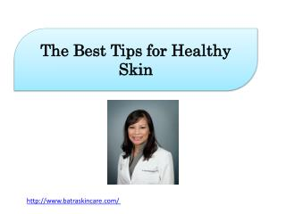 The Best Tips for Healthy Skin