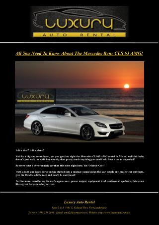 All You Need To Know About The Mercedes Benz CLS 63 AMG!