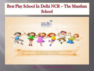 Best Play  Schools in Delhi NCR