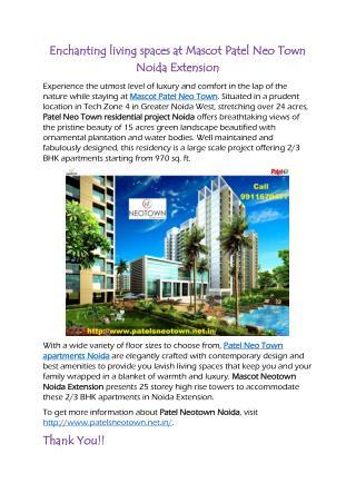 Enchanting living spaces at Mascot Patel Neo Town Noida Extension