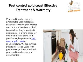 Pest control gold coast Effective Treatment & Warranty?