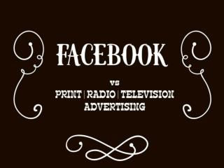 How Facebook is more useful than Tv advertising