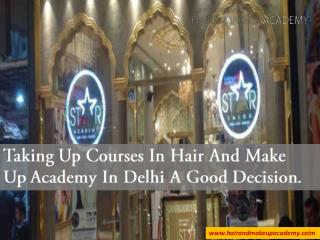 Taking Up Courses In Hair And Make Up Academy In Delhi