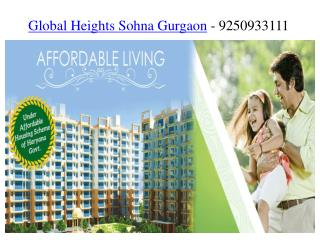 Global Height Sohna Gurgaon -9250933111