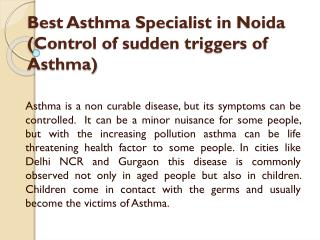 Best Asthma Specialist in Noida (Control of sudden triggers of Asthma)