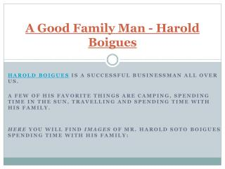 A Good Family Man - Harold Boigues