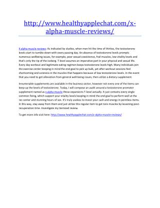 http://www.healthyapplechat.com/x-alpha-muscle-reviews/
