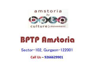 BPTP Amstoria Sector 102 Gurgaon – Investors Clinic
