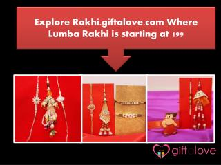 Explore Rakhi.giftalove.com Where Lumba Rakhi is starting at 199