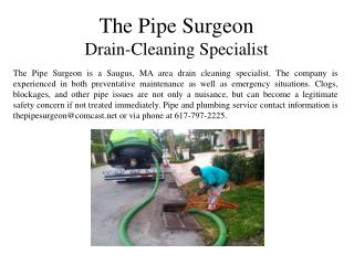The Pipe Surgeon - Drain-Cleaning Specialist