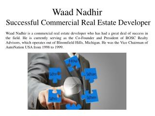 Waad Nadhir - Successful Commercial Real Estate Developer