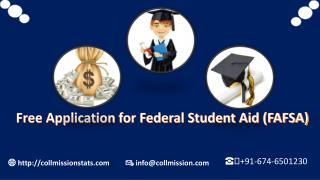Free Application for Federal Student Aid (FAFSA) Overview and filing steps - Collmissionstats