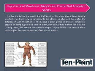 Importance of Movement Analysis and Clinical Gait Analysis in Sports