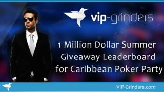 1 Million Dollar Summer Giveaway Leaderboard for Carribean Poker Party | US Friendly Poker Sites | Rakeback Deals