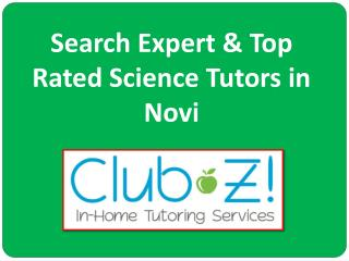 Search Expert & Top Rated Science Tutors in Novi