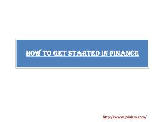 How To Get Started In Finance