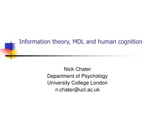 Information theory, MDL and human cognition