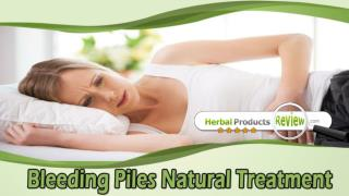 Bleeding Piles Natural Treatment, Non Bleeding Piles Herbal Remedies