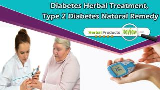 Diabetes Herbal Treatment, Type 2 Diabetes Natural Remedy
