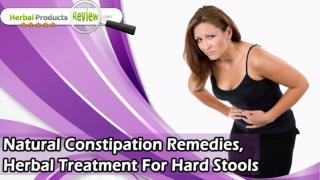 Natural Constipation Remedies, Herbal Treatment For Hard Stools