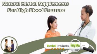 Natural Herbal Supplements For High Blood Pressure, Hypertension