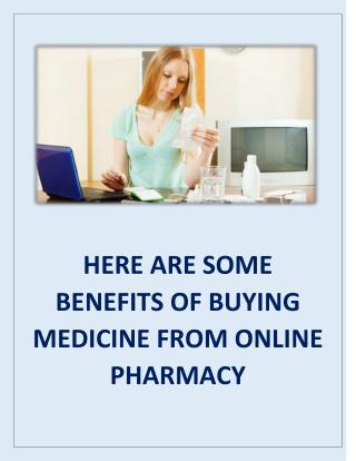 Here Are Some Benefits of Buying Medicine from Online Pharmacy