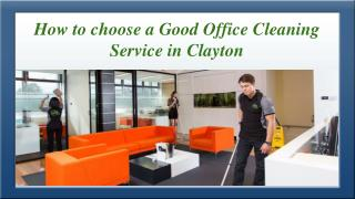 How to Choose a Good Office Cleaning Service in Clayton