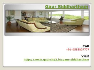 Gaur Siddhartham Awesome Space- Siddharth Vihar