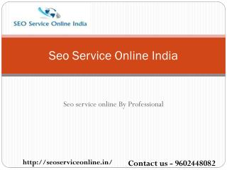 Seo service online India by seo Analyst.