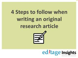 4 Steps to follow when writing an original research article