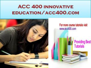 ACC 400 innovative education/acc400.com