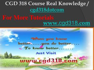 CGD 318 Course Real Knowledge / cgd318dotcom