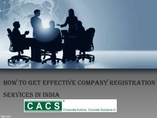 How to Get Effective Company Registration Services in India