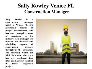 Sally Rowley Venice FL Construction Manager