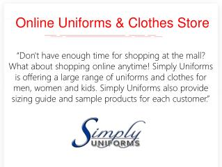 Online uniforms & clothes store