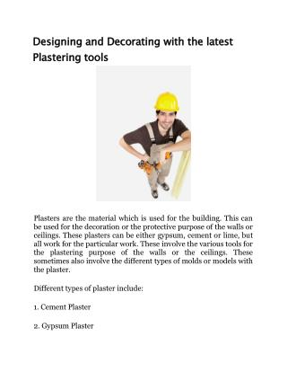 Designing and Decorating with the latest Plastering tools