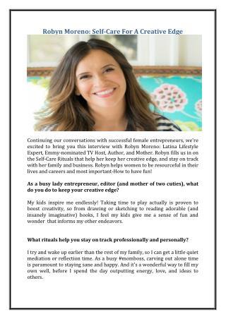 Robyn Moreno: Self-Care For A Creative Edge