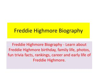 Freddie Highmore Biography | Biography of Freddie Highmore