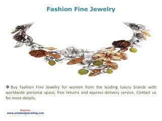Fashion Fine Jewelry