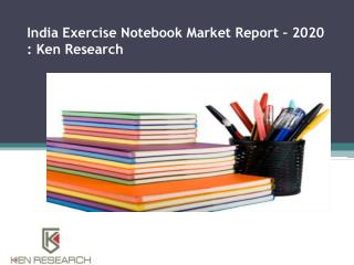 Exercise Notebook Market in India,Paper Notebook Market