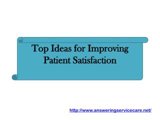 Top Ideas for Improving Patient Satisfaction