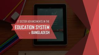 ICT Implementation in The Education Sector of Bangladesh