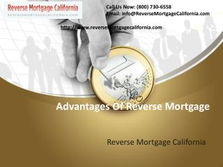 Reverse Mortgage in California- Advantages