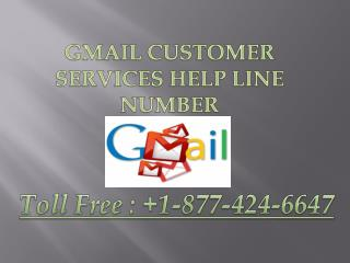 GMAIL CUSTOMER SERVICES HELP LINE NUMBER