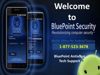 BluePoint Antivirus Tech Support Number 1-877-523-3678