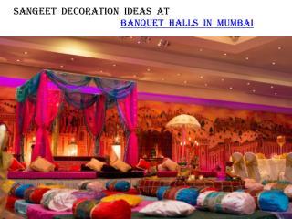 Sangeet decoration ideas at banquet halls in Mumbai