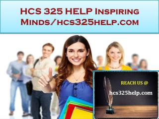 HCS 325 HELP Real Success / hcs325help.com