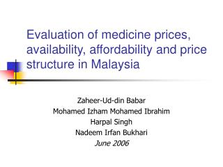 Evaluation of medicine prices, availability, affordability and price structure in Malaysia