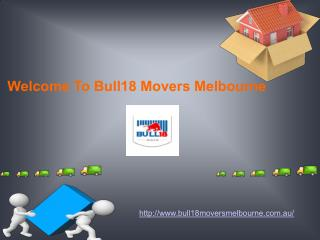 Best Removal Companies Melbourne |Bull18 Movers Melbourne