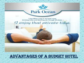 Advantages of a Budget hotel
